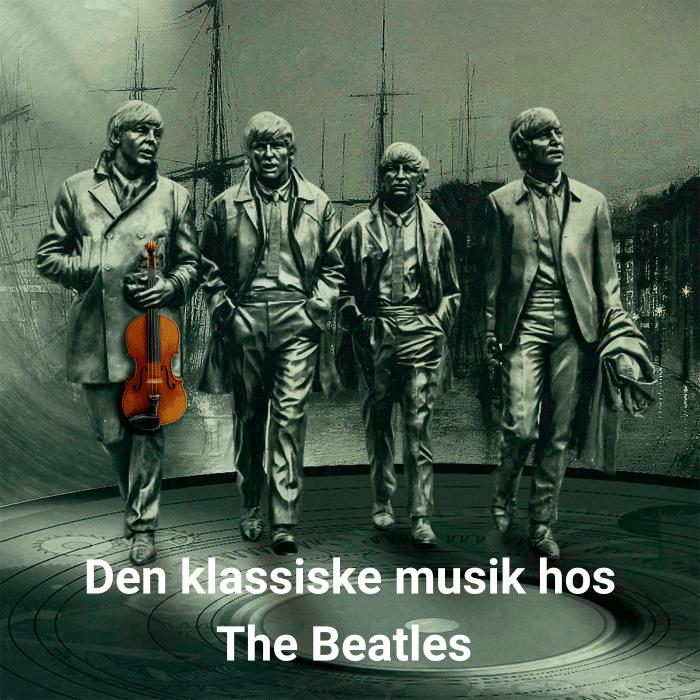 Podcast om den klassiske musik hos The Beatles