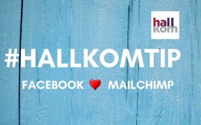 #Hallkomtip: Få MailChimp tilmeldingsboks på din Facebook-side